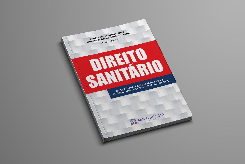 """Sugestão de leitura: """"Direito Sanitário: uma coletânea"""""""
