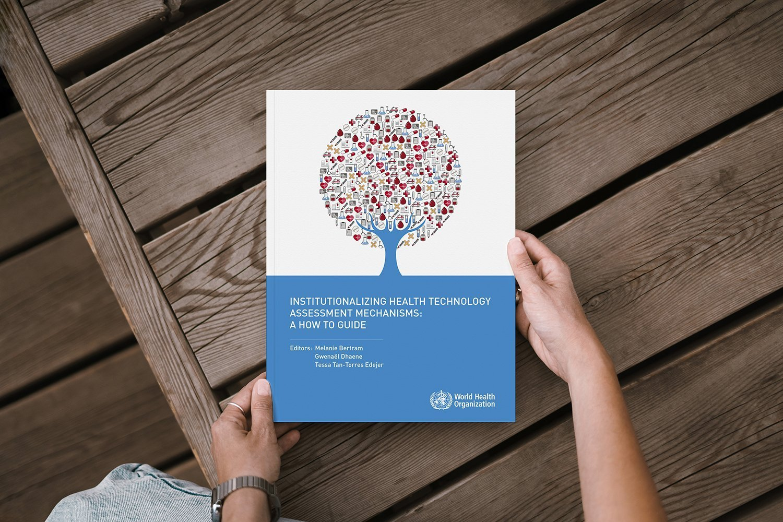 Organização Mundial da Saúde divulga guia sobre Avaliação de Tecnologias em Saúde